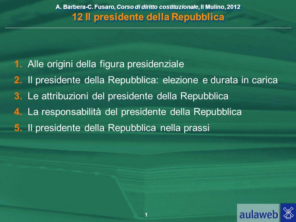 1. Alle origini della figura presidenziale