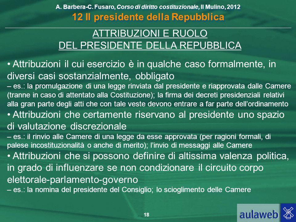 ATTRIBUZIONI E RUOLO DEL PRESIDENTE DELLA REPUBBLICA