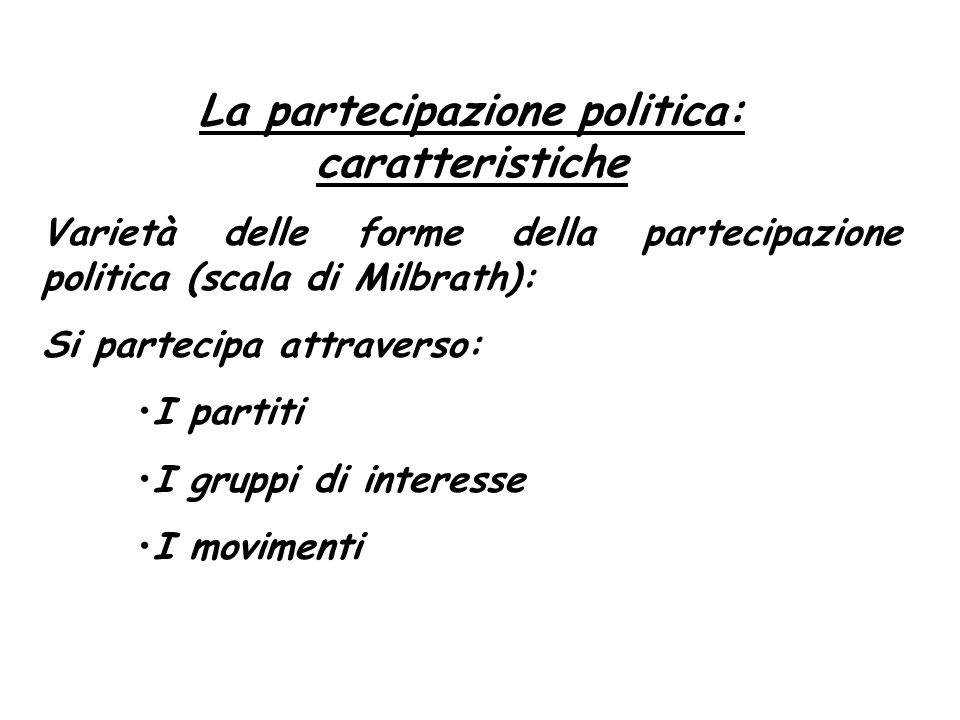 La partecipazione politica: caratteristiche
