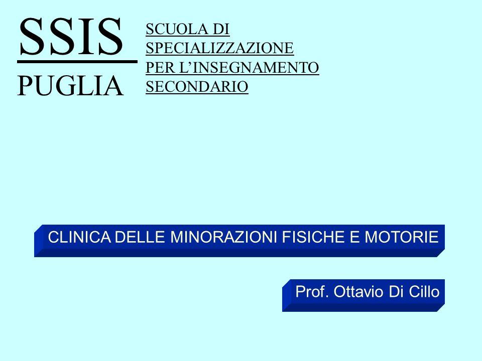 CLINICA DELLE MINORAZIONI FISICHE E MOTORIE