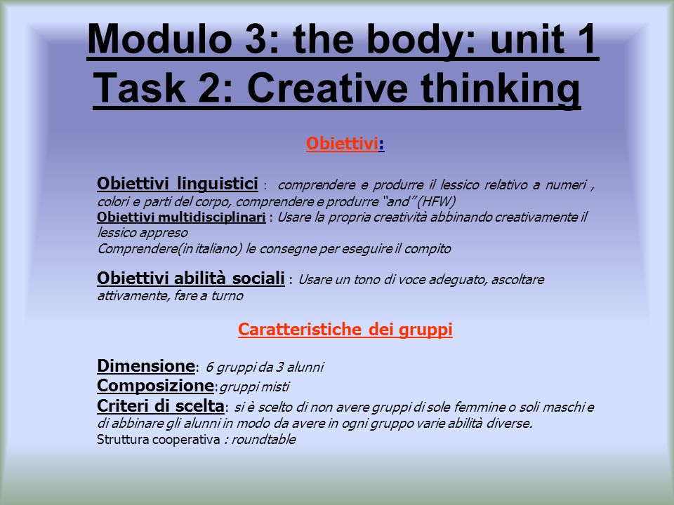 Modulo 3: the body: unit 1 Task 2: Creative thinking