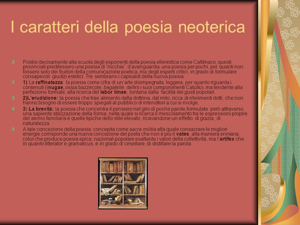 I caratteri della poesia neoterica