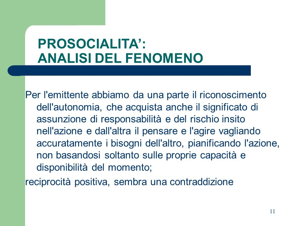PROSOCIALITA': ANALISI DEL FENOMENO