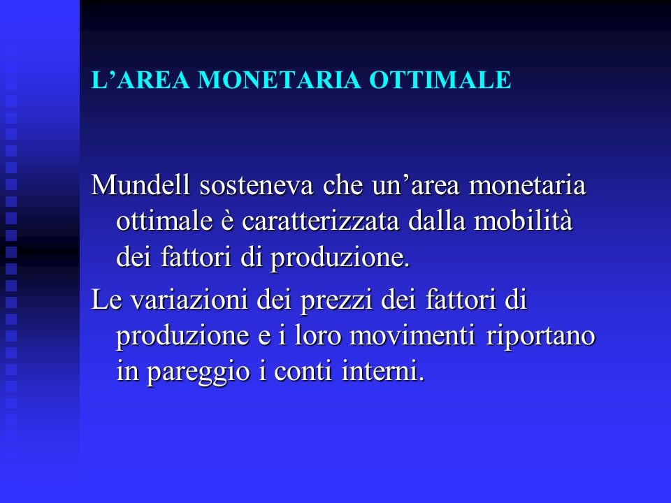 L'AREA MONETARIA OTTIMALE