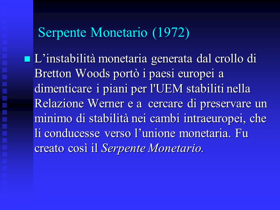 Serpente Monetario (1972)