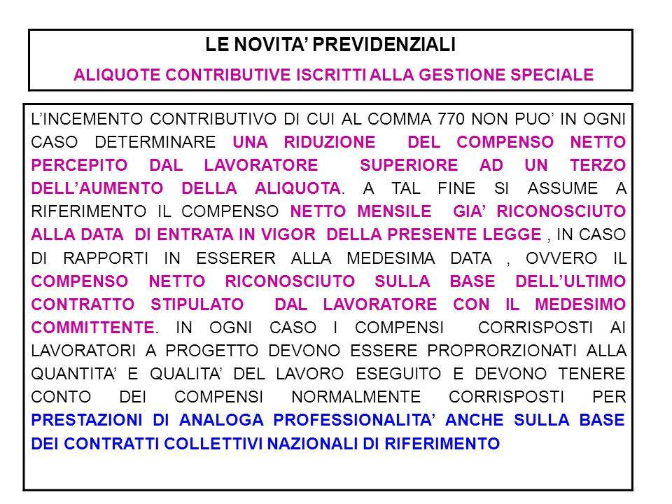 LE NOVITA' PREVIDENZIALI ALIQUOTE CONTRIBUTIVE ISCRITTI ALLA GESTIONE SPECIALE
