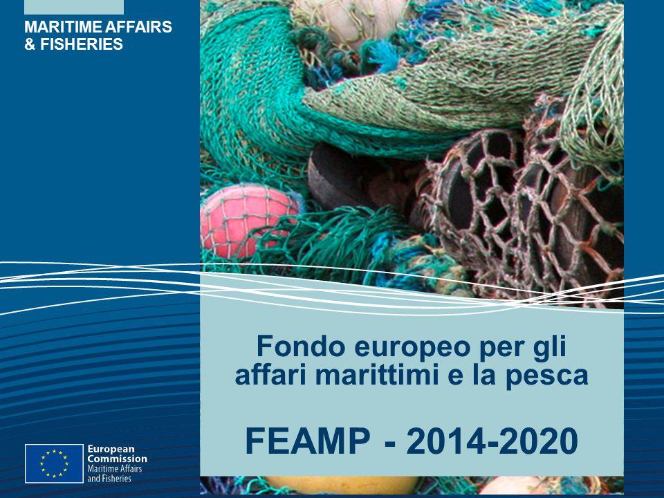 Fondo europeo per gli affari marittimi e la pesca FEAMP - 2014-2020