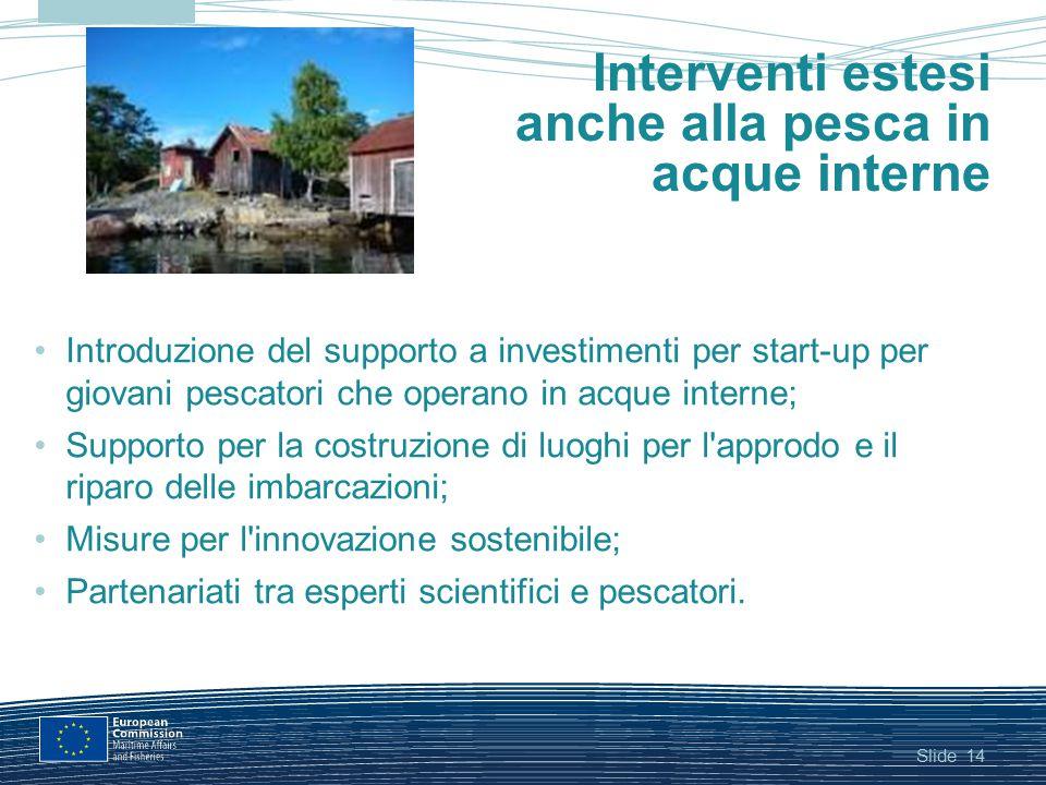 Interventi estesi anche alla pesca in acque interne