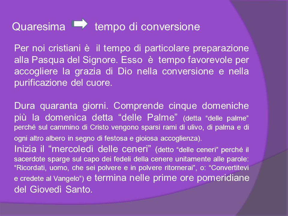 Quaresima tempo di conversione