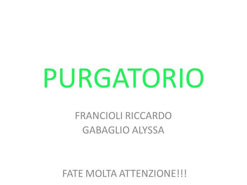 FRANCIOLI RICCARDO GABAGLIO ALYSSA FATE MOLTA ATTENZIONE!!!