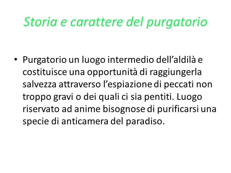 Storia e carattere del purgatorio