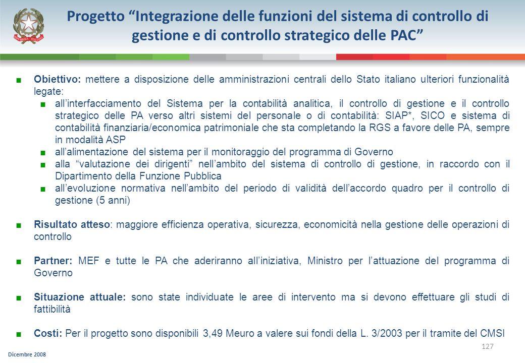 Progetto Integrazione delle funzioni del sistema di controllo di gestione e di controllo strategico delle PAC