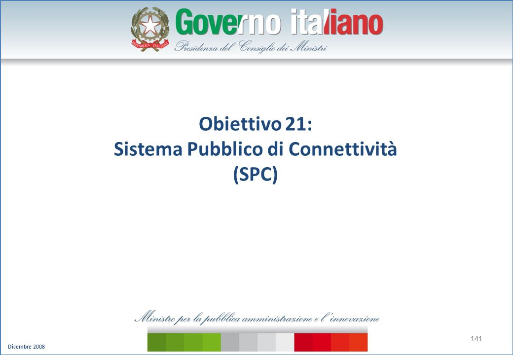 Obiettivo 21: Sistema Pubblico di Connettività (SPC)