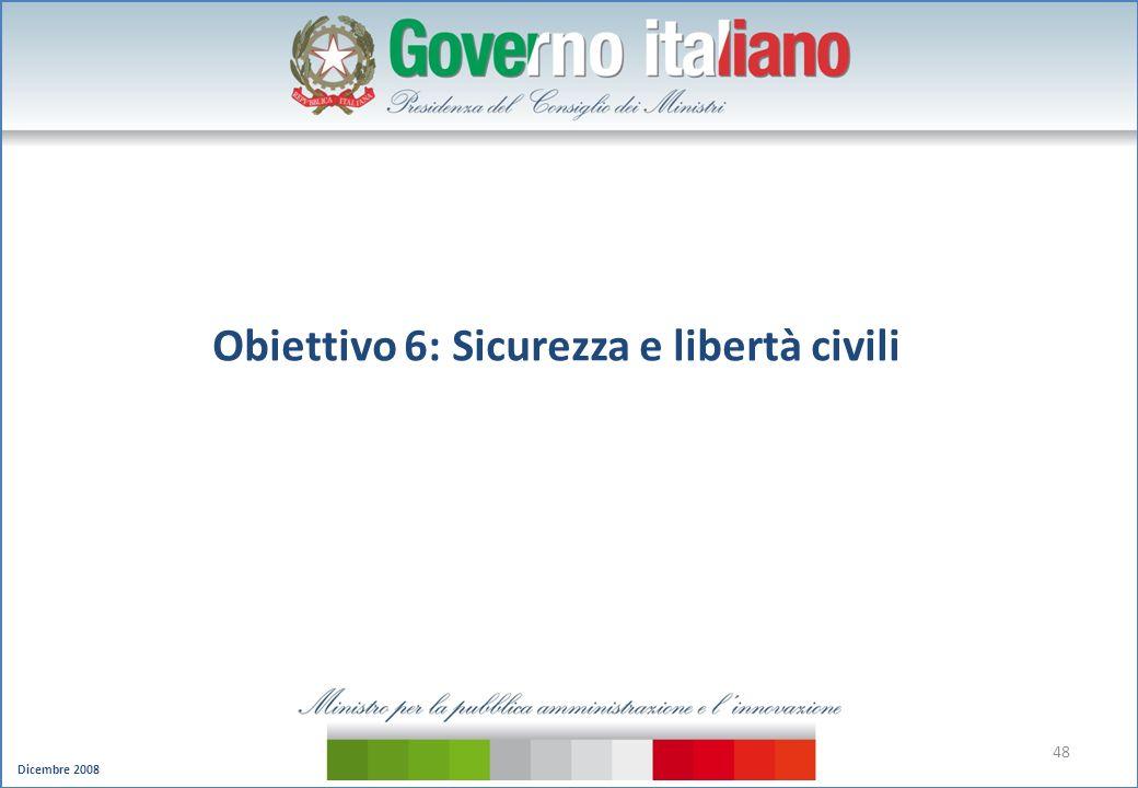 Obiettivo 6: Sicurezza e libertà civili