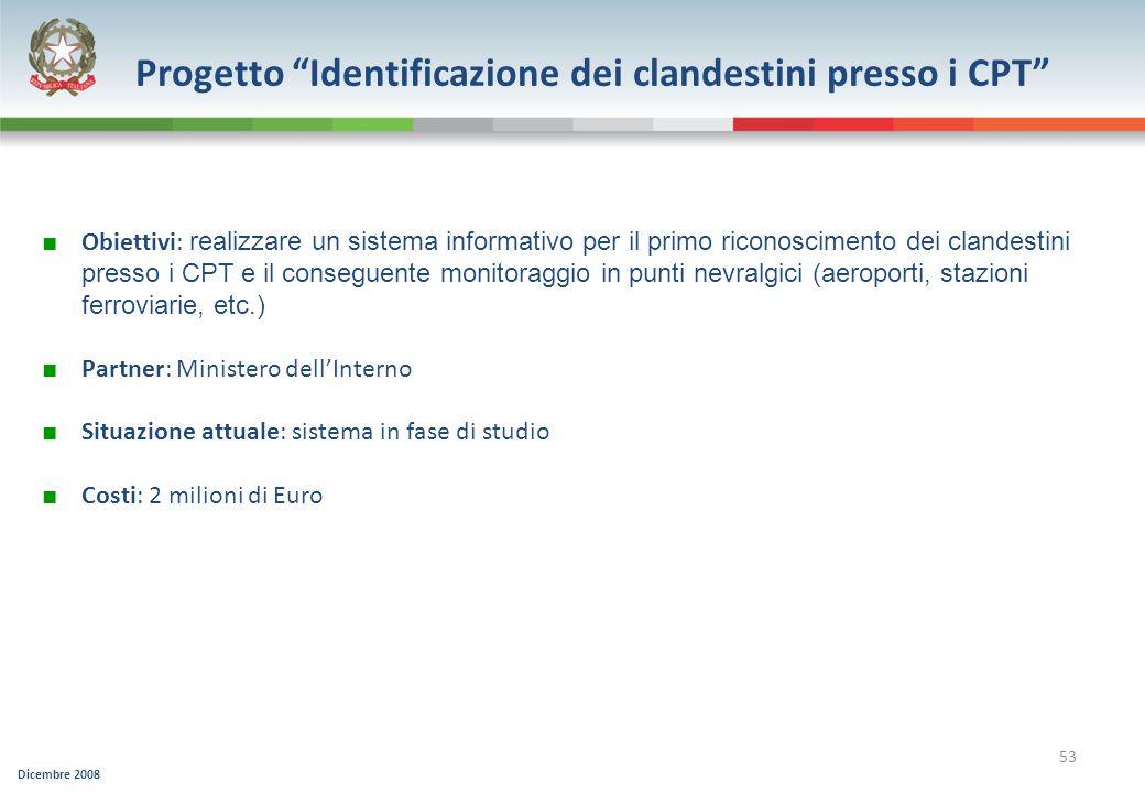 Progetto Identificazione dei clandestini presso i CPT