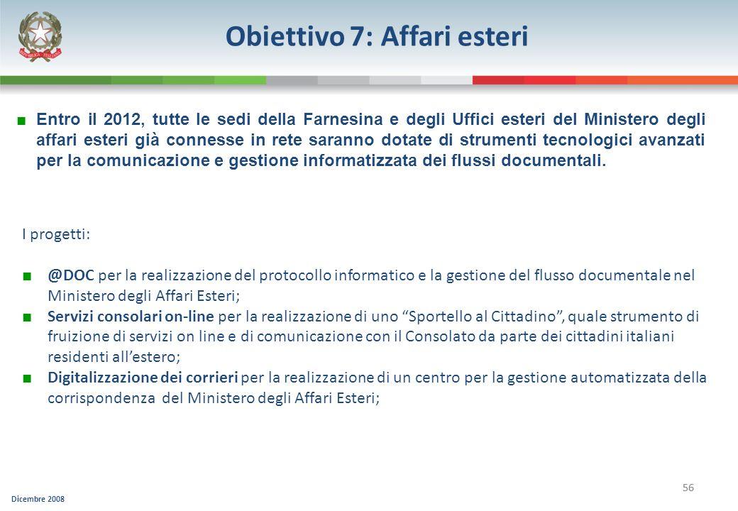 Obiettivo 7: Affari esteri