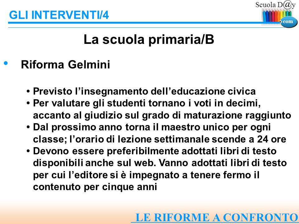 La scuola primaria/B GLI INTERVENTI/4 Riforma Gelmini