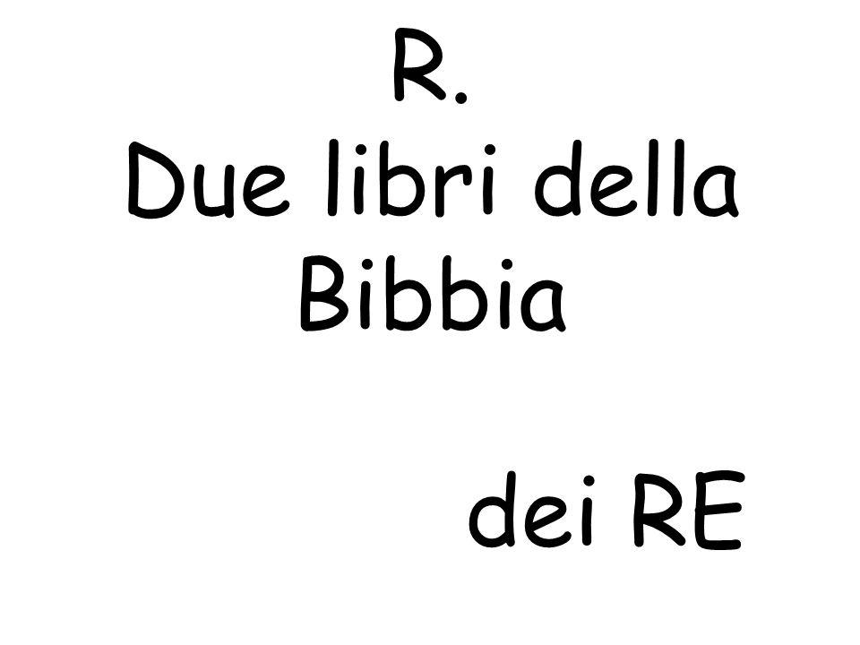 R. Due libri della Bibbia