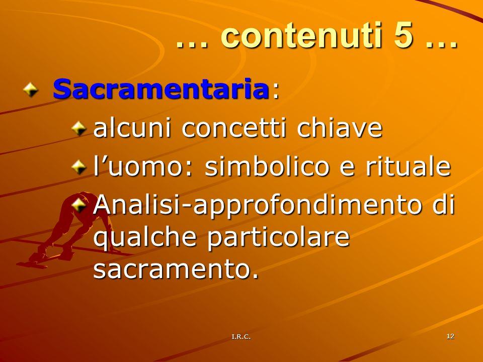 … contenuti 5 … Sacramentaria: alcuni concetti chiave