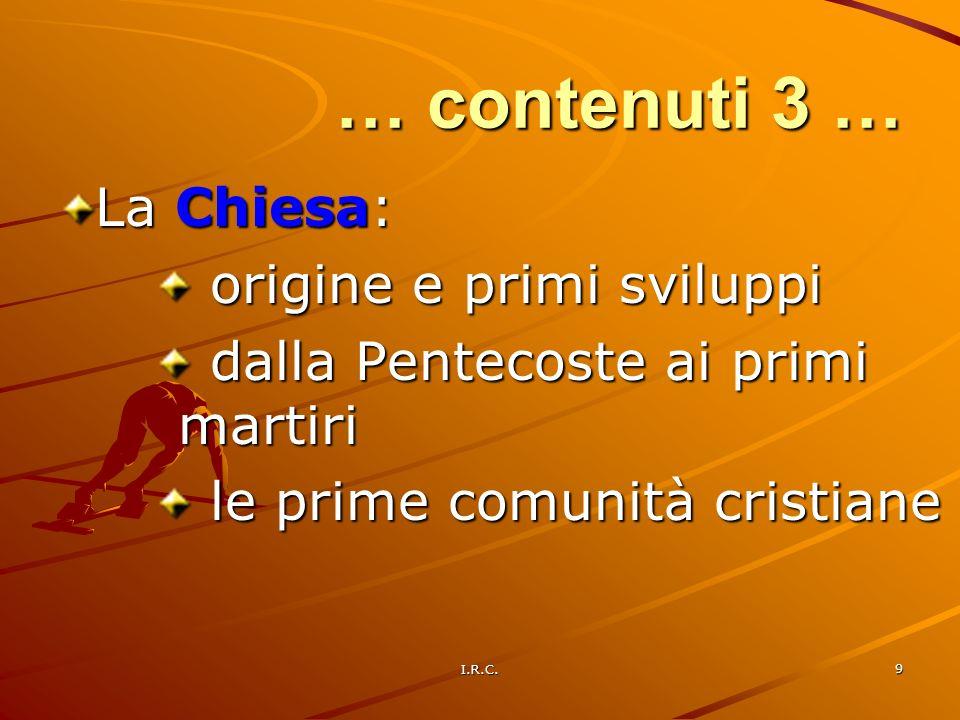 … contenuti 3 … La Chiesa: origine e primi sviluppi