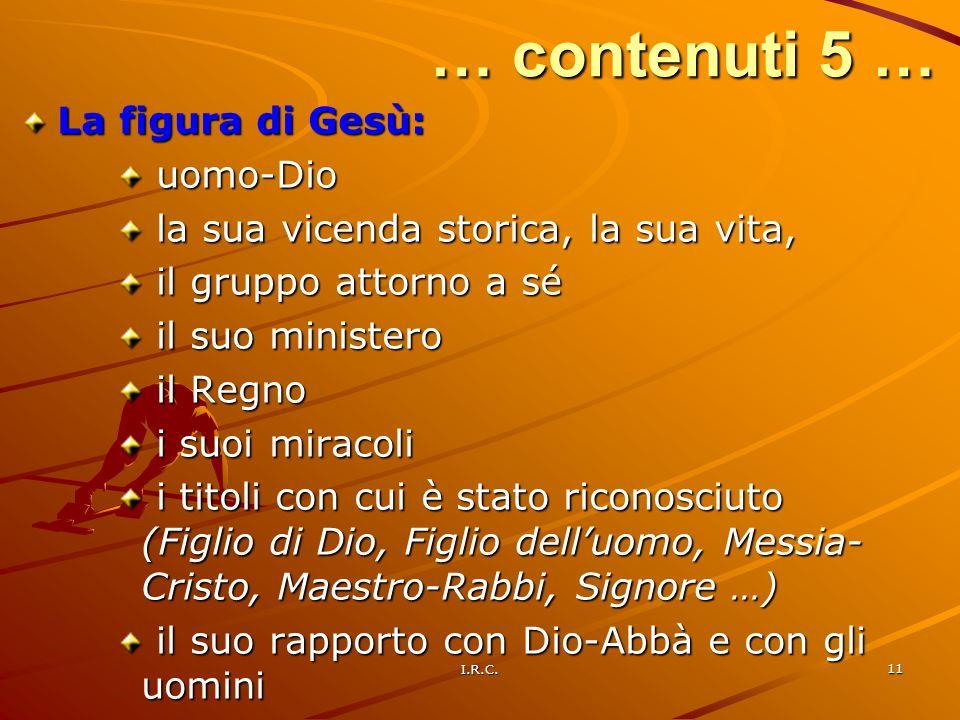 … contenuti 5 … La figura di Gesù: uomo-Dio