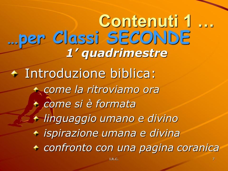 Contenuti 1 … …per Classi SECONDE Introduzione biblica: