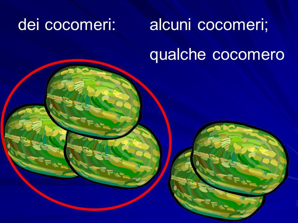 dei cocomeri: alcuni cocomeri; qualche cocomero