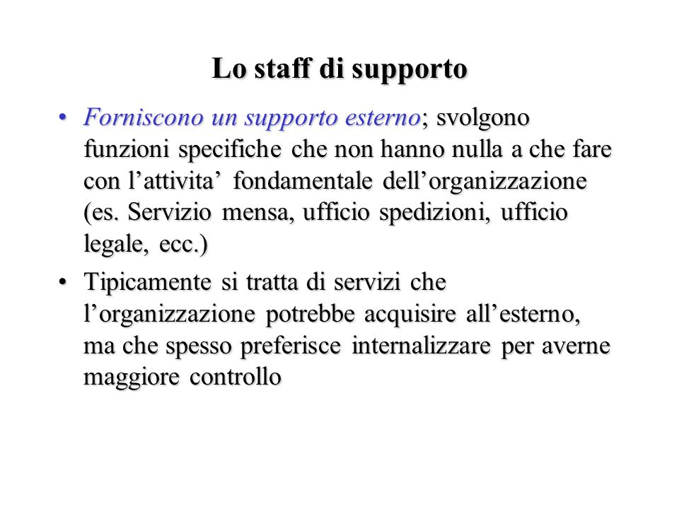Lo staff di supporto
