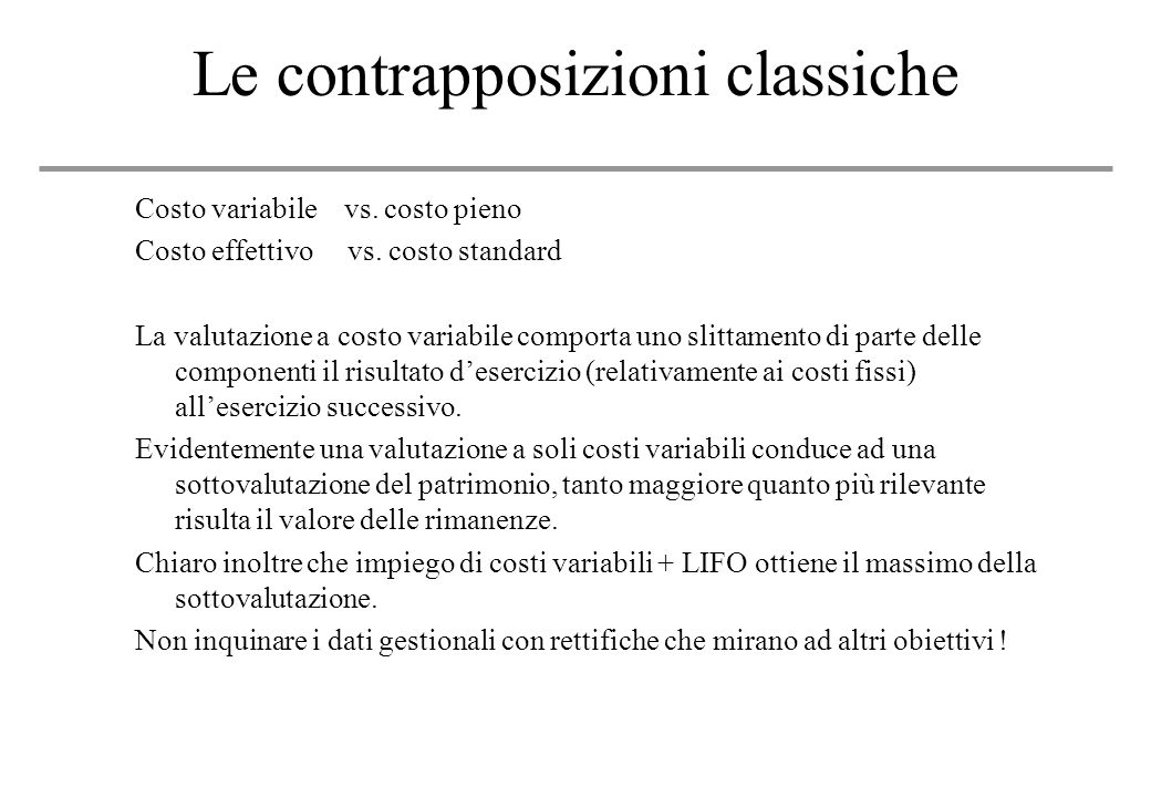 Le contrapposizioni classiche
