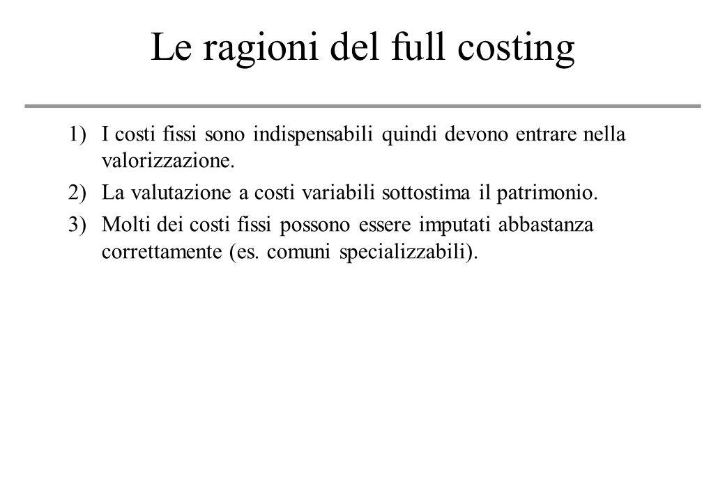 Le ragioni del full costing
