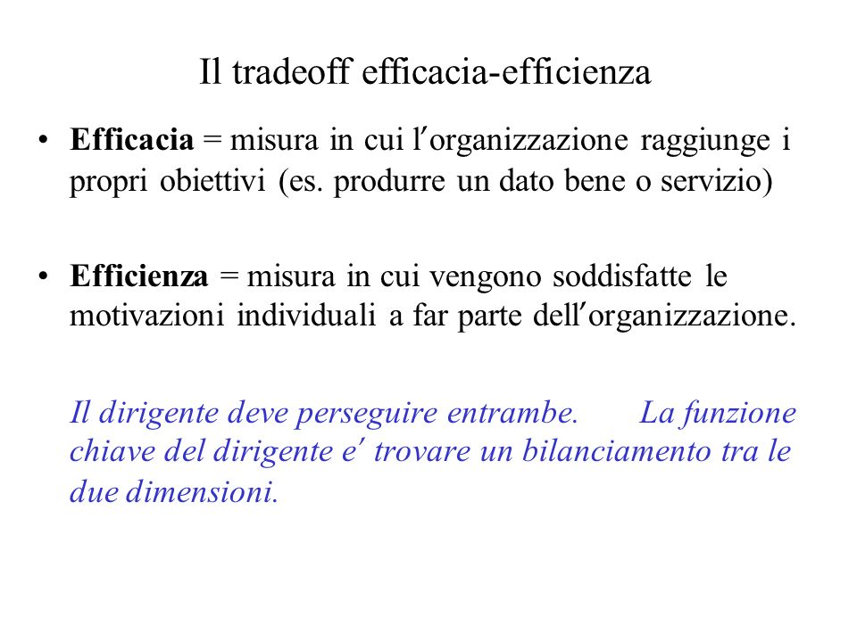 Il tradeoff efficacia-efficienza