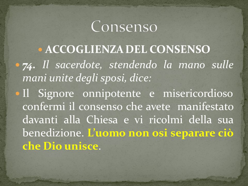 ACCOGLIENZA DEL CONSENSO