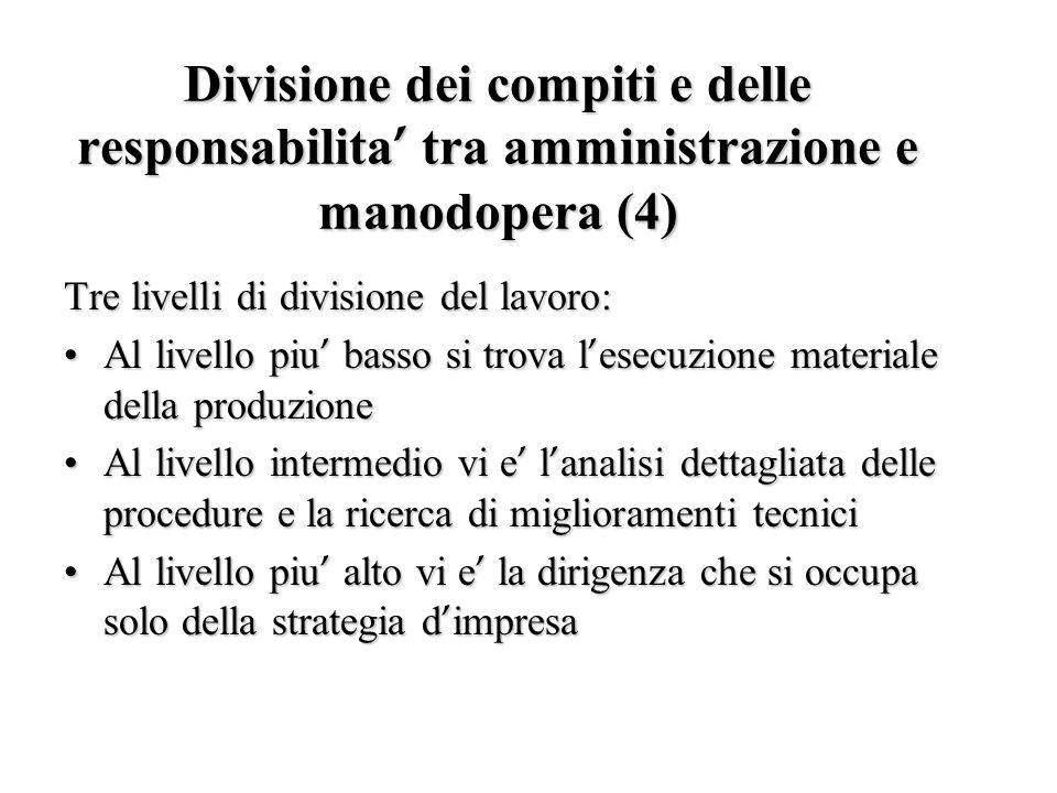 Divisione dei compiti e delle responsabilita' tra amministrazione e manodopera (4)
