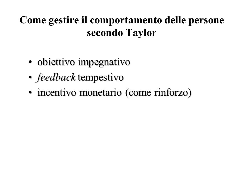 Come gestire il comportamento delle persone secondo Taylor