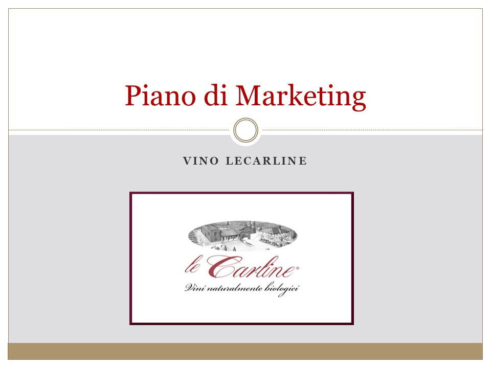 Piano di Marketing Vino LeCarline