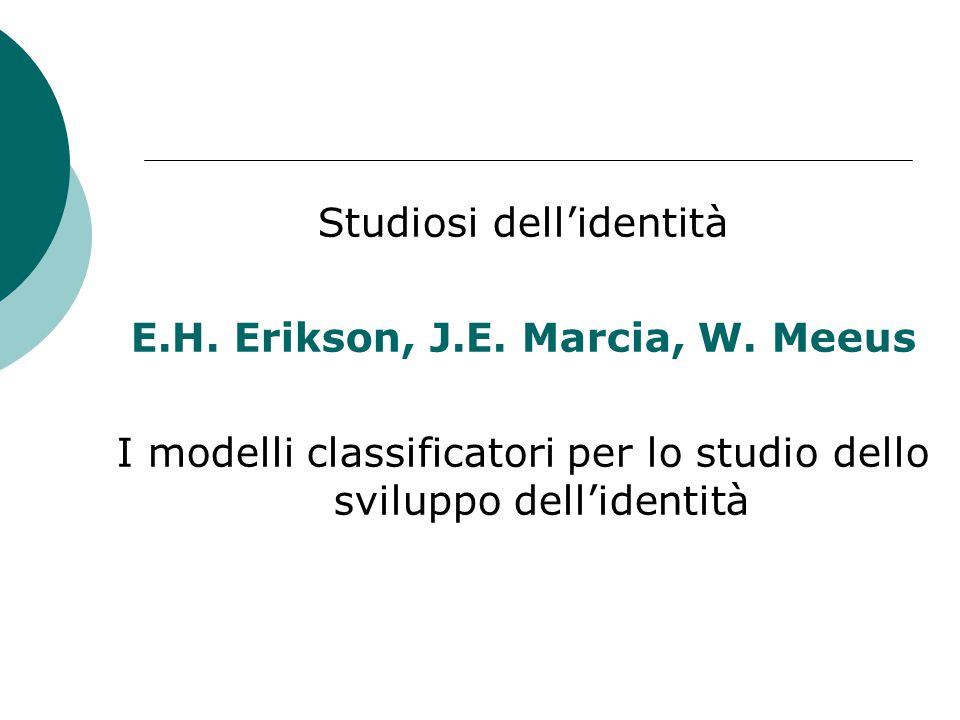 E.H. Erikson, J.E. Marcia, W. Meeus