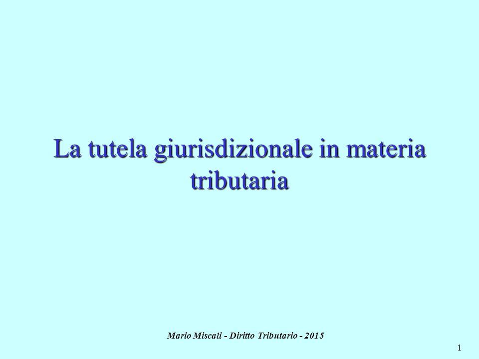 La tutela giurisdizionale in materia tributaria