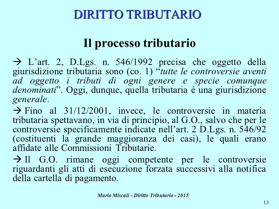 Il processo tributario Mario Miscali - Diritto Tributario - 2015