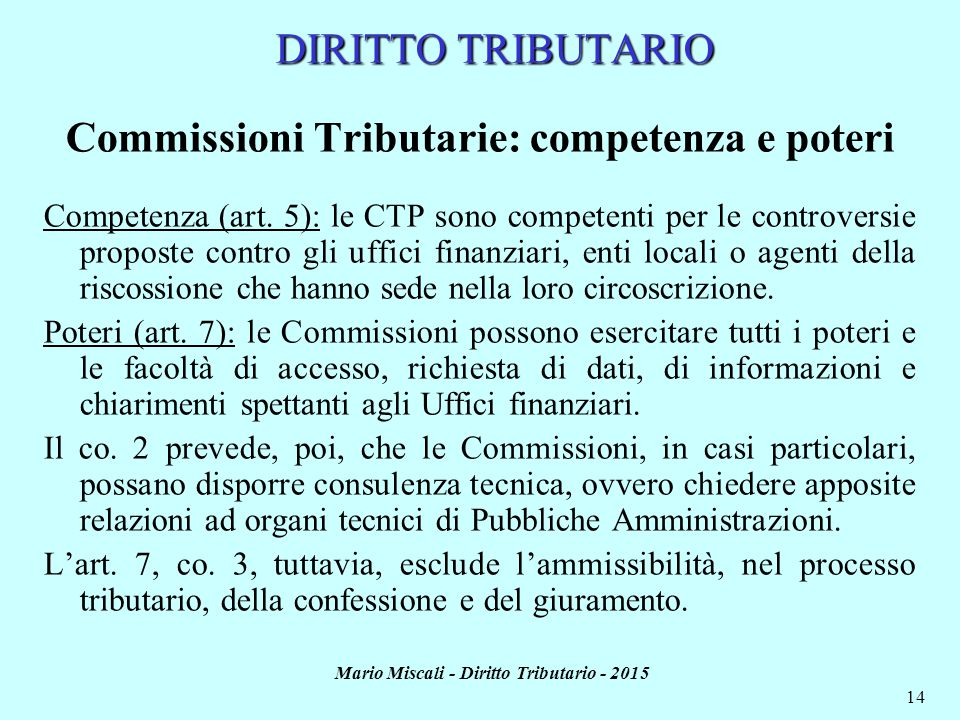 Commissioni Tributarie: competenza e poteri