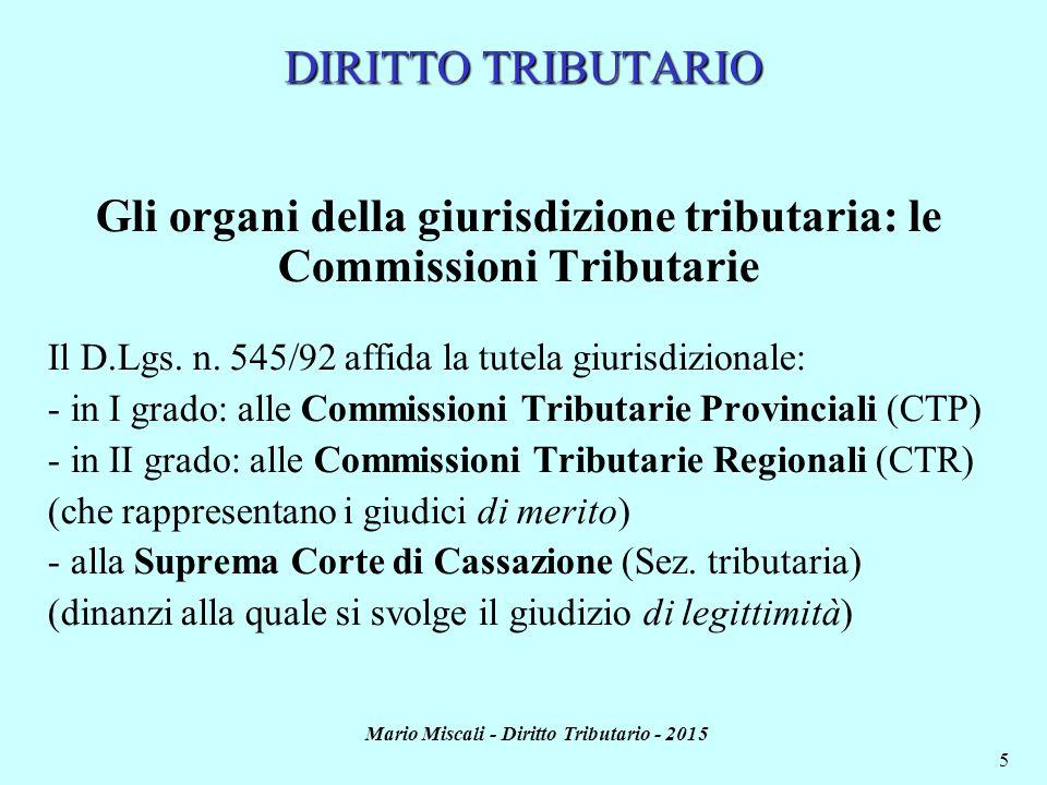 Gli organi della giurisdizione tributaria: le Commissioni Tributarie