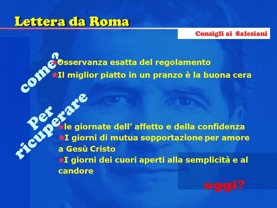 come ricuperare Per Lettera da Roma oggi
