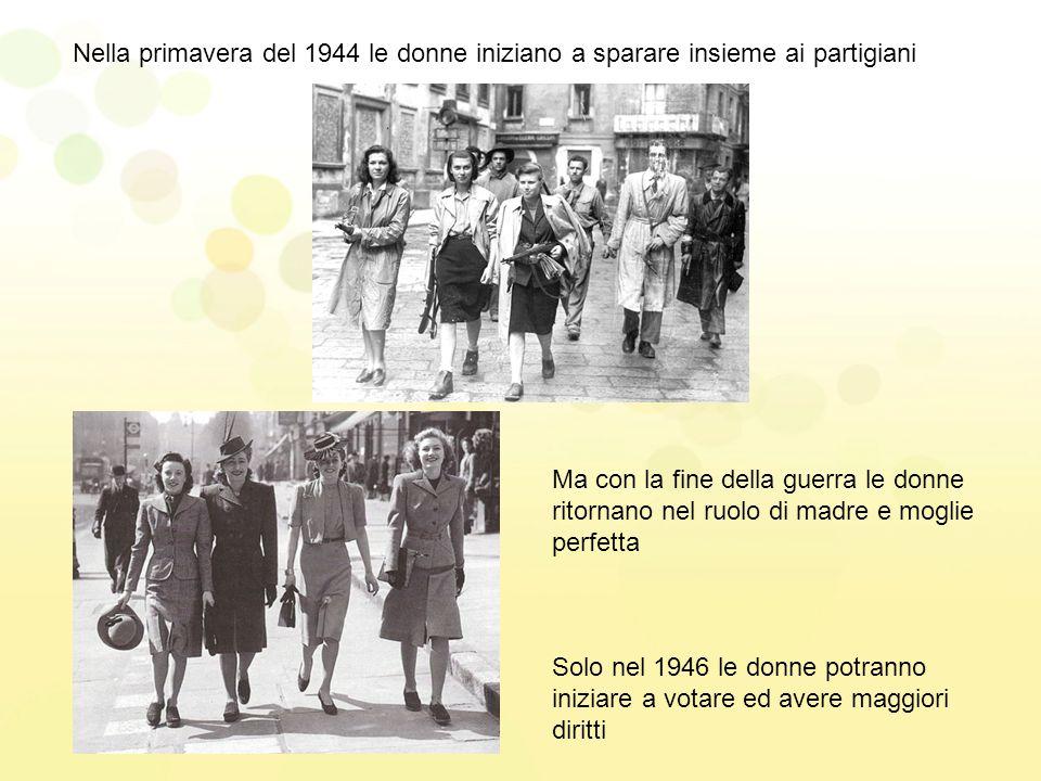 Nella primavera del 1944 le donne iniziano a sparare insieme ai partigiani