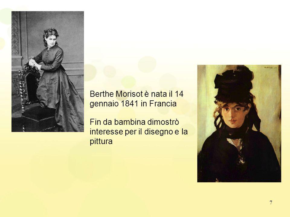 Berthe Morisot è nata il 14 gennaio 1841 in Francia