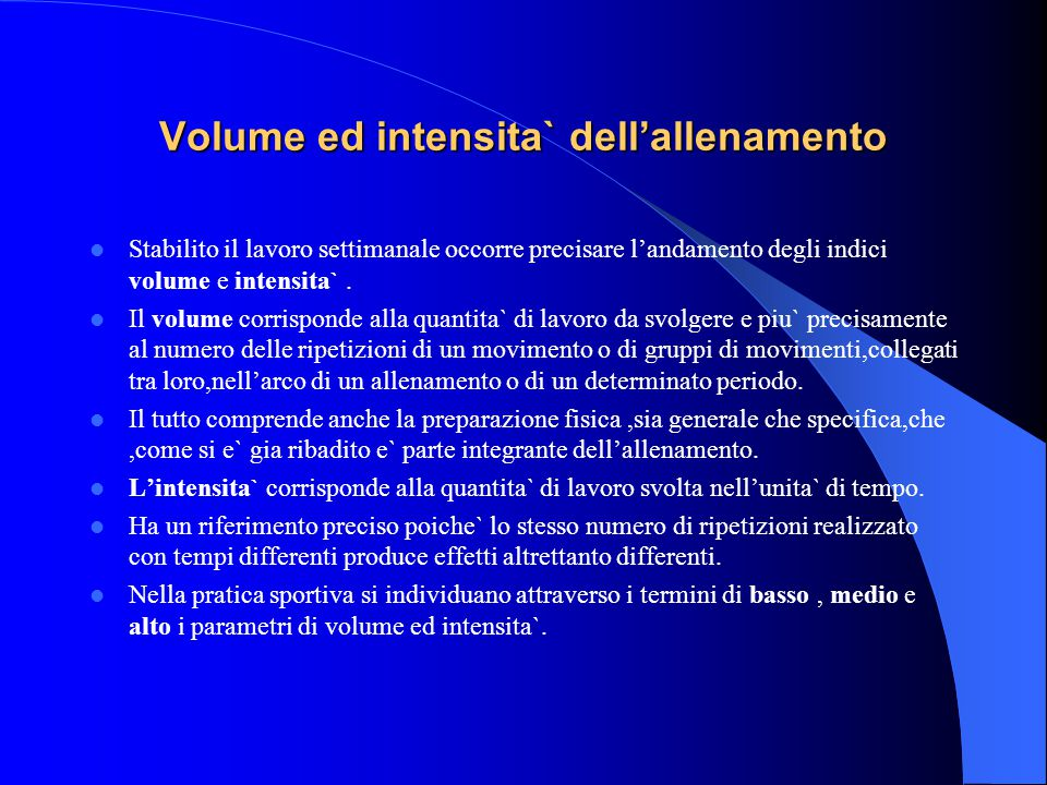 Volume ed intensita` dell'allenamento
