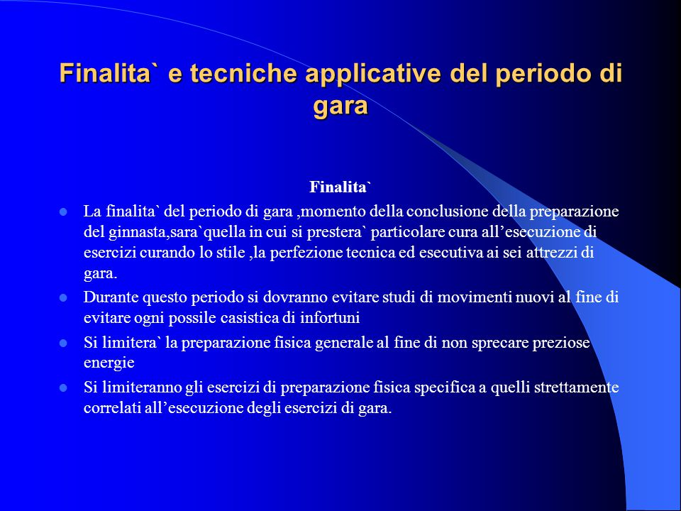 Finalita` e tecniche applicative del periodo di gara
