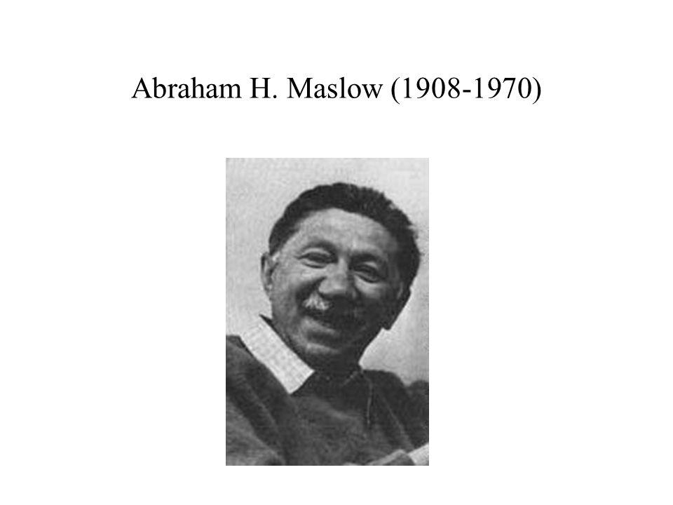 Abraham H. Maslow (1908-1970)