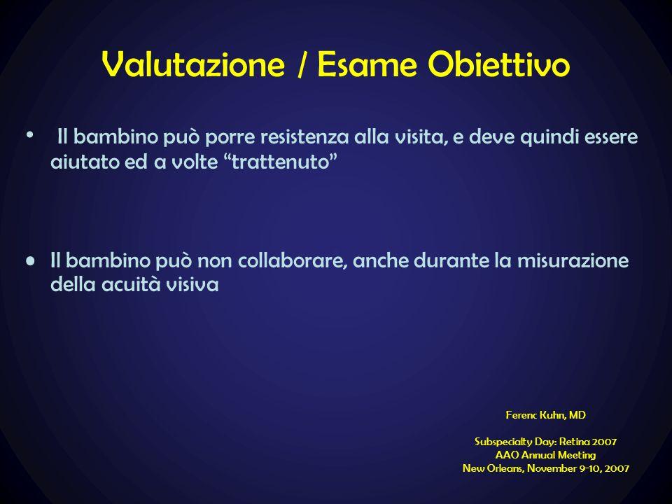 Valutazione / Esame Obiettivo
