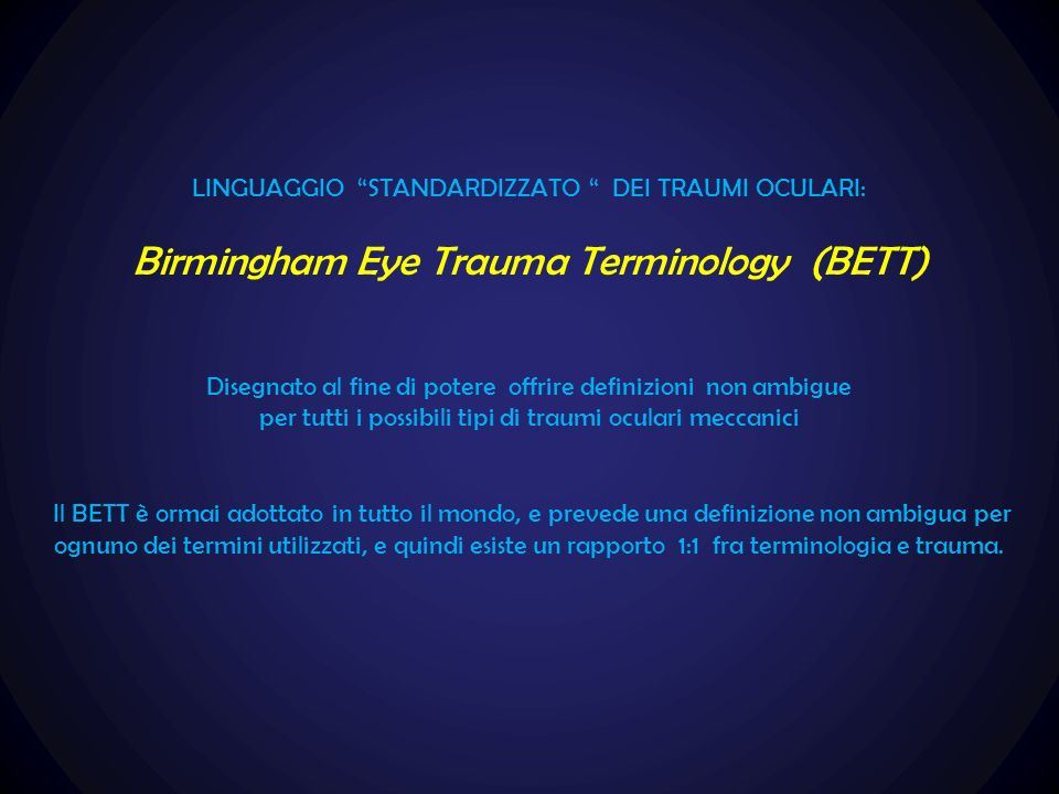 Birmingham Eye Trauma Terminology (BETT)