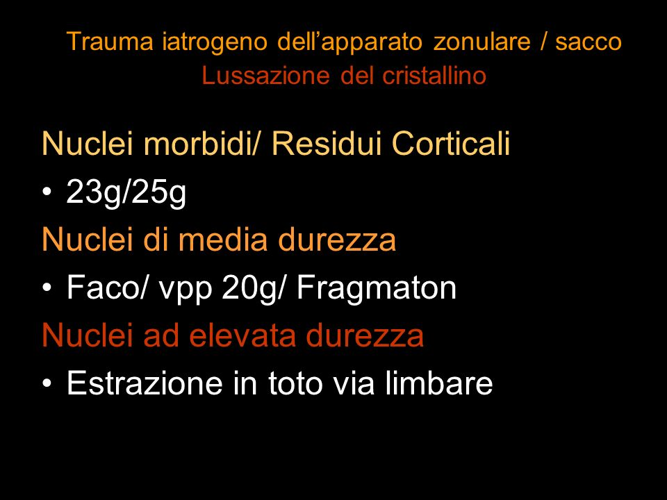 Nuclei morbidi/ Residui Corticali 23g/25g Nuclei di media durezza