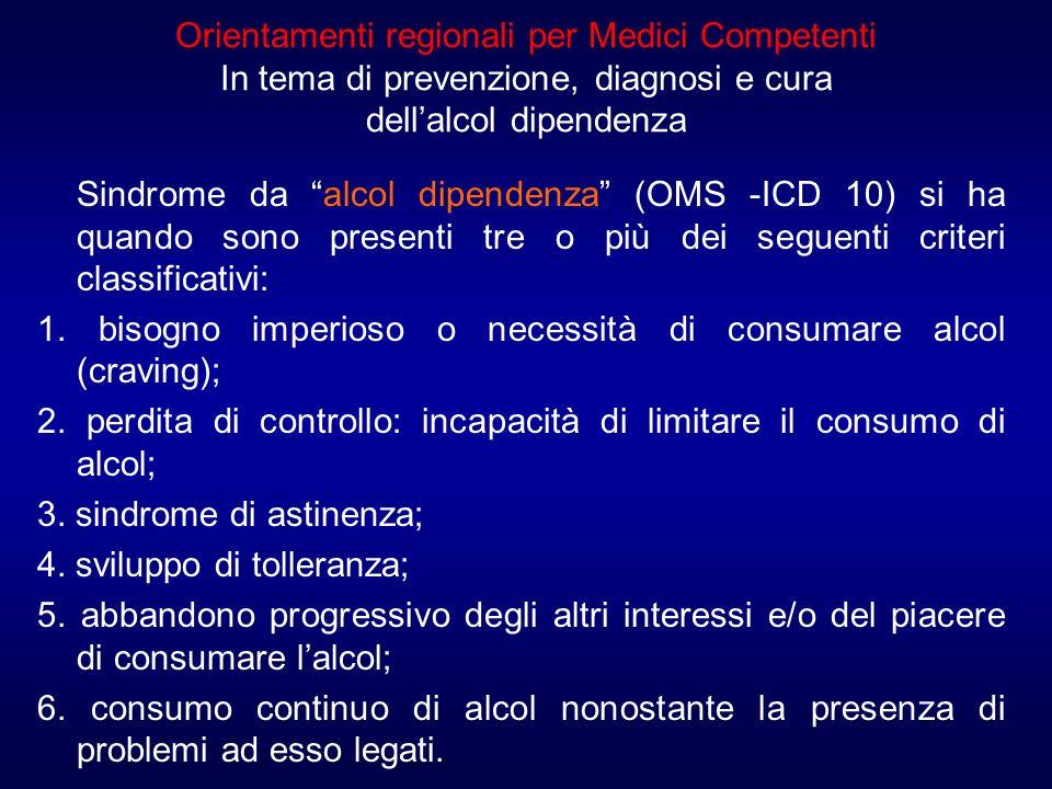 Orientamenti regionali per Medici Competenti In tema di prevenzione, diagnosi e cura dell'alcol dipendenza